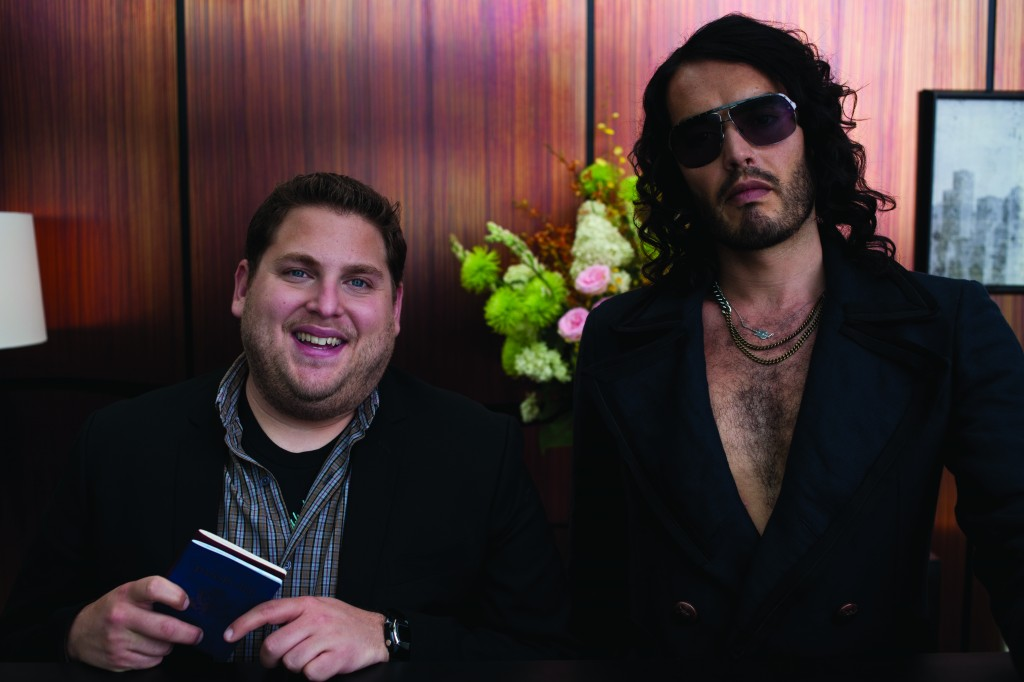 Jonah Hill and Russel Brand.